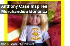 Anthony Case Inspires Merchandise Bonanza