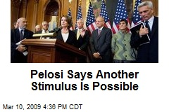 Pelosi Says Another Stimulus Is Possible