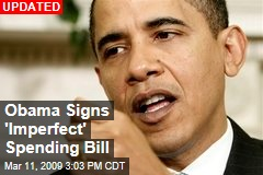 Obama Signs 'Imperfect' Spending Bill