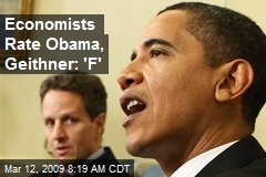 Economists Rate Obama, Geithner: 'F'