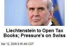 Liechtenstein to Open Tax Books; Pressure's on Swiss