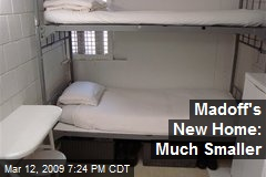 Madoff's New Home: Much Smaller