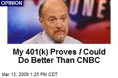 My 401(k) Proves I Could Do Better Than CNBC