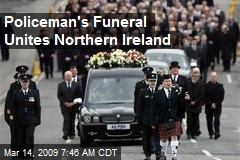Policeman's Funeral Unites Northern Ireland