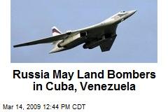 Russia May Land Bombers in Cuba, Venezuela