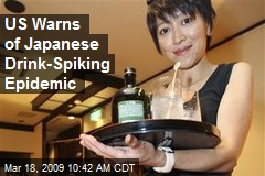 US Warns of Japanese Drink-Spiking Epidemic
