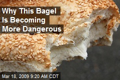 Why This Bagel Is Becoming More Dangerous