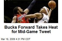 Bucks Forward Takes Heat for Mid-Game Tweet