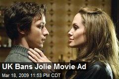 UK Bans Jolie Movie Ad