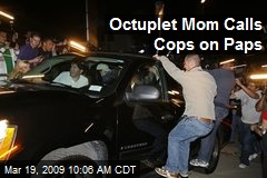 Octuplet Mom Calls Cops on Paps