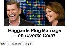 Haggards Plug Marriage ... on Divorce Court
