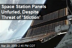 Space Station Panels Unfurled, Despite Threat of 'Stiction'