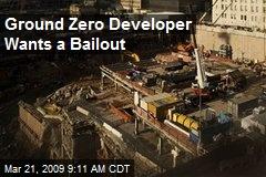 Ground Zero Developer Wants a Bailout