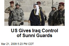 US Gives Iraq Control of Sunni Guards