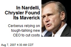 In Nardelli, Chrysler Found Its Maverick