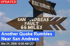 Another Quake Rumbles Near San Andreas