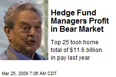 Hedge Fund Managers Profit in Bear Market