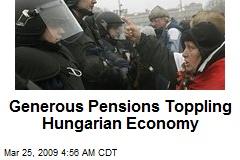 Generous Pensions Toppling Hungarian Economy