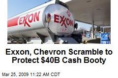 Exxon, Chevron Scramble to Protect $40B Cash Booty