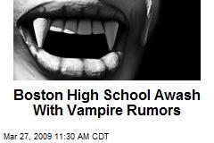 Boston High School Awash With Vampire Rumors