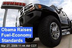 Obama Raises Fuel-Economy Standards