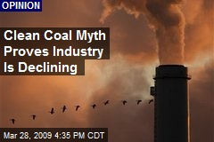 Clean Coal Myth Proves Industry Is Declining