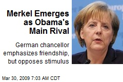 Merkel Emerges as Obama's Main Rival