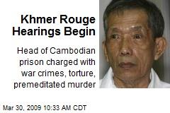 Khmer Rouge Hearings Begin