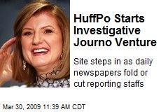 HuffPo Starts Investigative Journo Venture