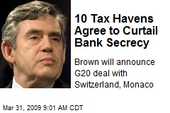 10 Tax Havens Agree to Curtail Bank Secrecy
