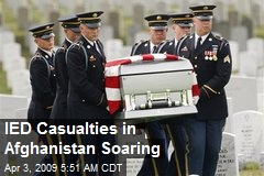 IED Casualties in Afghanistan Soaring