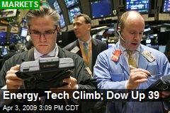 Energy, Tech Climb; Dow Up 39
