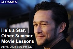 He's a Star, Other Summer Movie Lessons