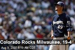 Colorado Rocks Milwaukee, 19-4