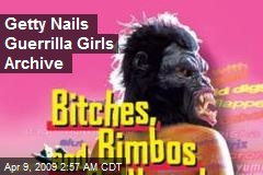Getty Nails Guerrilla Girls Archive
