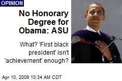 No Honorary Degree for Obama: ASU