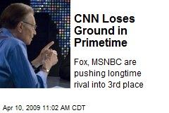 CNN Loses Ground in Primetime