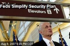 Feds Simplify Security Plan