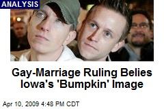 Gay-Marriage Ruling Belies Iowa's 'Bumpkin' Image