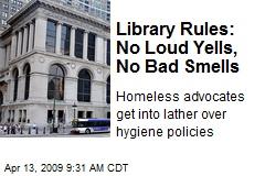 Library Rules: No Loud Yells, No Bad Smells