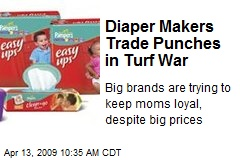 Diaper Makers Trade Punches in Turf War