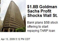 $1.8B Goldman Sachs Profit Shocks Wall St.