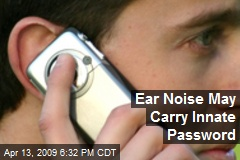 Ear Noise May Carry Innate Password