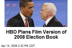 HBO Plans Film Version of 2008 Election Book