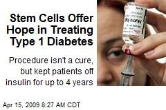 Stem Cells Offer Hope in Treating Type 1 Diabetes