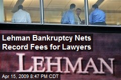 Lehman Bankruptcy Nets Record Fees for Lawyers