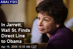 In Jarrett, Wall St. Finds Direct Line to Obama
