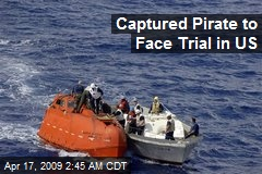 Captured Pirate to Face Trial in US