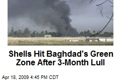 Shells Hit Baghdad's Green Zone After 3-Month Lull