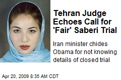 Tehran Judge Echoes Call for 'Fair' Saberi Trial